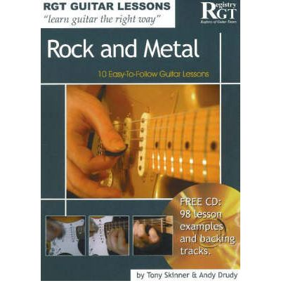 Rock and Metal : 10 Easy-to-Follow Guitar Lessons
