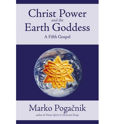 Christ Power and the Earth Goddess