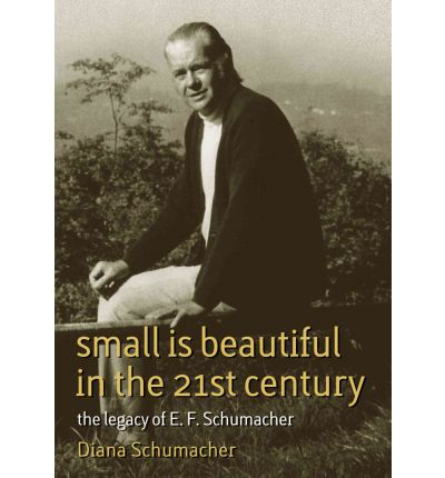 Small is Beautiful in the 21st Century