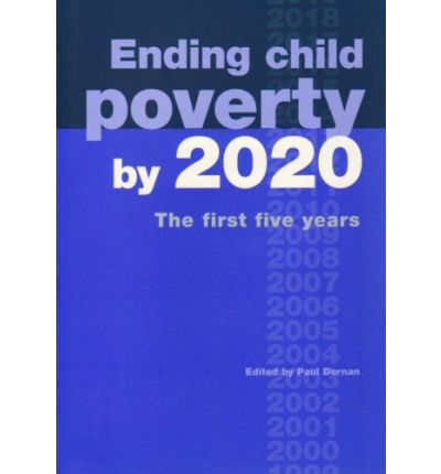 Ending Child Poverty by 2020