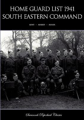 Home Guard List 1941 : South Eastern Command