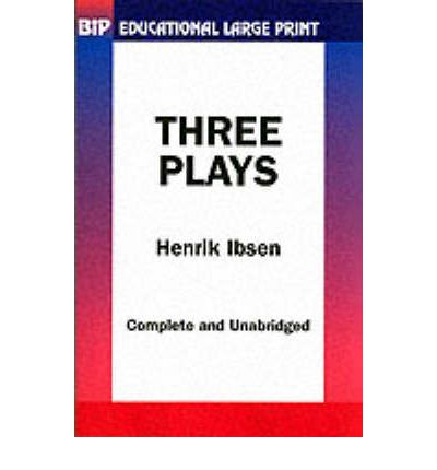 Three Plays by Ibsen