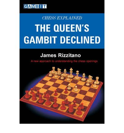 The Queen's Gambit Declined : James Rizzitano : 9781904600800