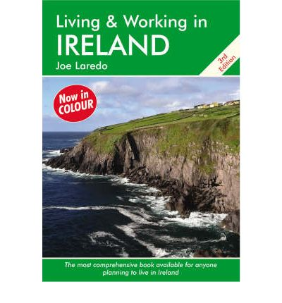 Living and Working in Ireland : A Survival Handbook