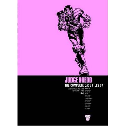 Judge Dredd: Complete Case Files v. 7
