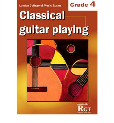 Grade 4 LCM Exams Classical Guitar Playing: Grade four