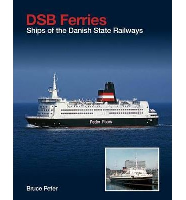 DSB FERRIES  Hardcover  by PETER B
