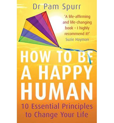 How to be a Happy Human