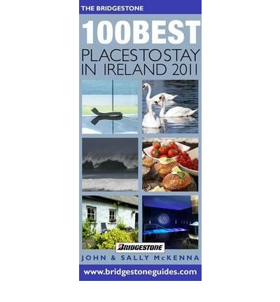The Bridgestone 100 Best Places to Stay in Ireland 2011
