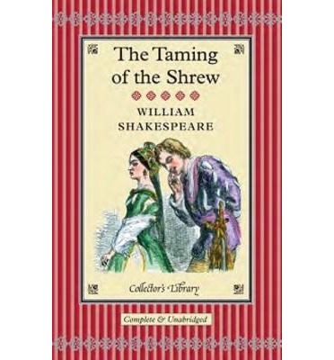 an analysis of the taming of the shrew a play by william shakespeare Analysis and criticism the  of shakespeare's the taming of the shrew causes  griffith harry solter based on the william shakespeare play.