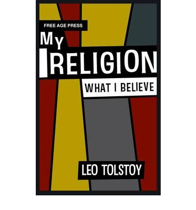 tolstoy life essays religion Tolstoy life essays religion - terronianmagazinecom scopri on life and essays on religion di leo lincoln electric case study india tolstoy.