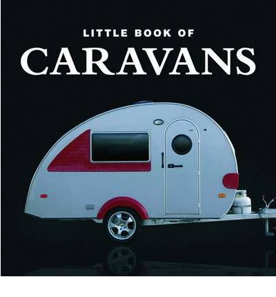 Little Book of Caravans