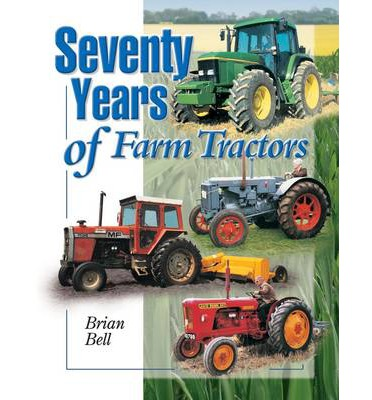 Seventy Years of Farm Tractors