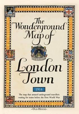 Gill's Wonderground Map of London Town, 1914