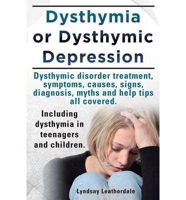 the treatment of dysthymia a type of mild depression Uexpresscom is home to the best syndicated columnists for advice, opinion and commentary - including focus on the family, ann coulter, dear abby and news of the weird.