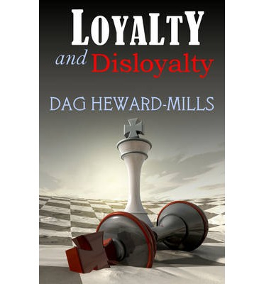 Epub gratuit anglais Loyalty & Disloyalty by Dag Heward