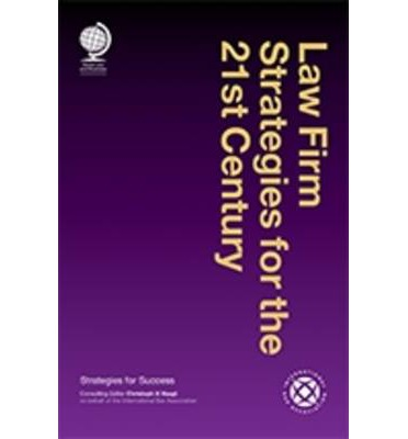 Law Firm Strategies for the 21st Century : Christoph H ...