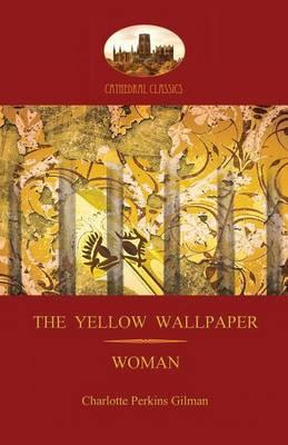 an introduction to the feminism in the yellow wallpaper by charlotte perkins gilmans In the yellow wallpaper, the author uses a number of literary devices to express the political theme of feminism and the oppression of women  charlotte perkins.