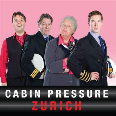 Cabin Pressure: Zurich : The BBC Radio 4 Airline Sitcom