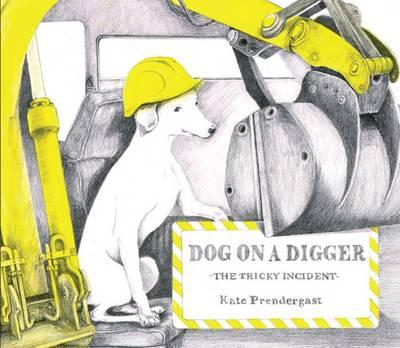 Dog on a Digger : The Tricky Incident