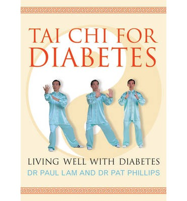 Tai Chi for Diabetes : Living Well with Diabetes