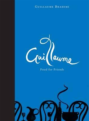 Guillaume : Food for Friends