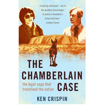 The Chamberlain Case: The Legal Saga That Transfixed the Nation