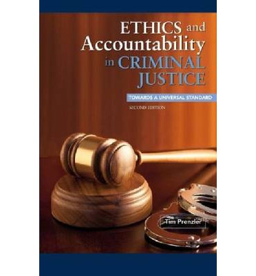 professional ethical standards in criminal justice Ethics in criminal justice who studies ethical standards of there are different ways in which someone will remain ethical in a professional.
