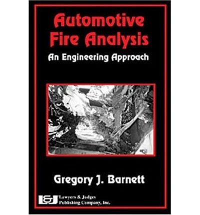 Automotive Fire Analysis : An Engineering Approach
