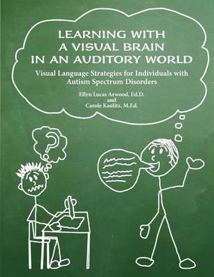 Learning with a Visual Brain in an Auditory World