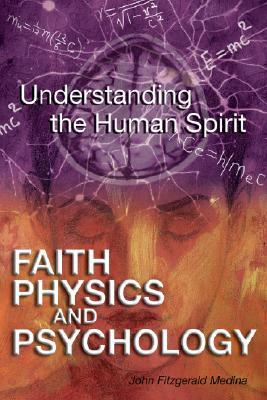 Faith, Physics, and Psychology