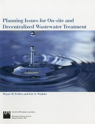 Planning Issues for On-Site and Decentralized Wastewater Treatment