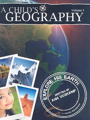 A Child's Geography, Volume 1