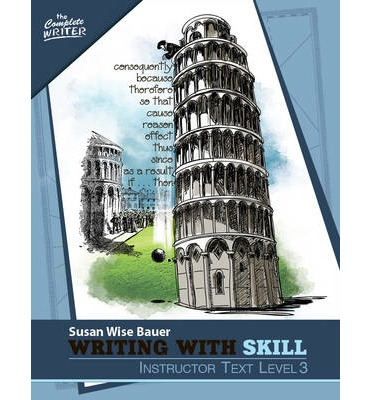 Writing with Skill, Level 3: Instructor Text