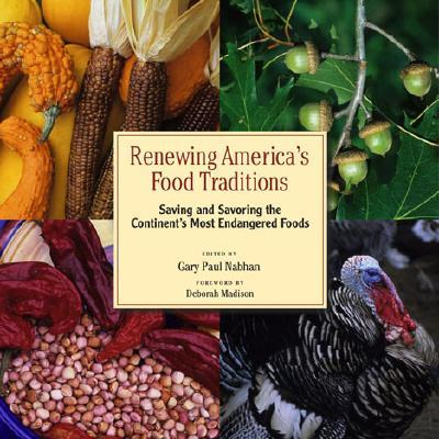 Renewing america 39 s food traditions gary paul nabhan for American regional cuisine history