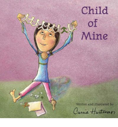 Child of mine carrie hartman 9781934277126
