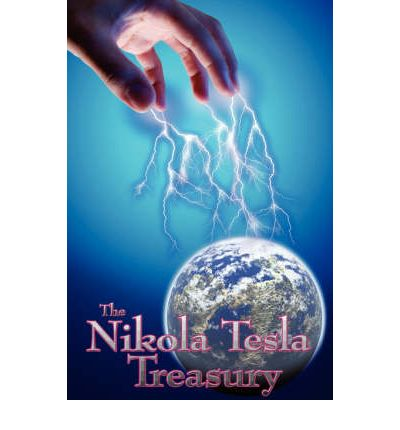 The Nikola Tesla Treasury