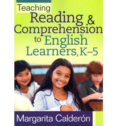 Teaching Reading & Comprehension to English Learners, K-5