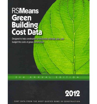 Rsmeans Green Building Cost Data Phillip R Waier