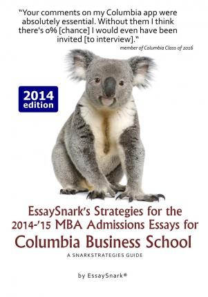 columbia mba admissions essays The columbia business school essay questions for the 2017-2018 admissions season have been announced, and the application for the class of 2020.