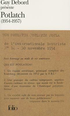 Guy Debord Presente Potlatch