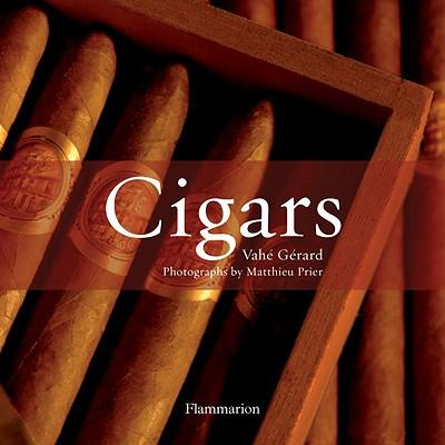 Cigars: The World's Finest Cigars v. 1
