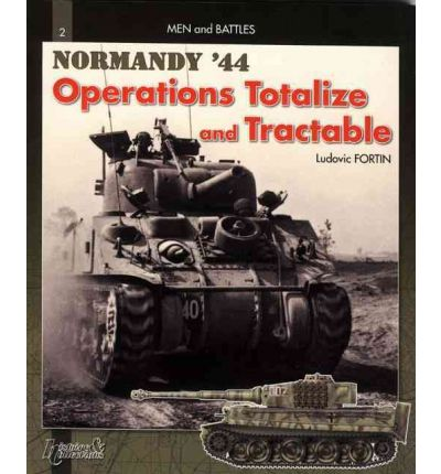 Totalize -Tractable: v.2 : Normandy, August 44
