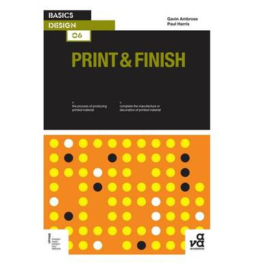 Basics Design 06: Print & Finish