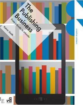 The Publishing Business: From p-Books to e-Books