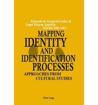 Mapping Identity and Identification Processes : Approaches from Cultural Studies