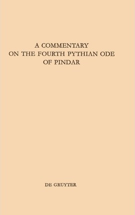 A Commentary on the Fourth Pythian Ode of Pindar