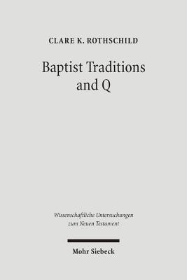 Baptist Traditions and Q