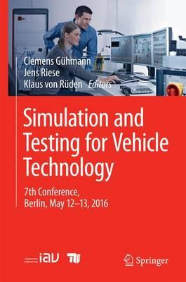 Simulation and Testing for Vehicle Technology 2016 : 7th Conference, Berlin, May 12-13, 2016
