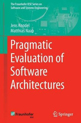 Pragmatic Evaluation of Software Architectures 2016